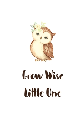grow wise little one