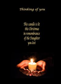 Remembering the Daughter you lost this Christmas