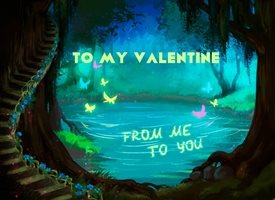 Me to you Valentine