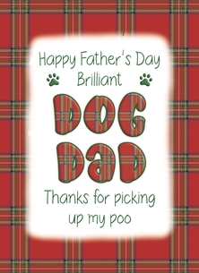 Happy Father's Day Dog Dad- Personalised Scottish Banter Greetings Card