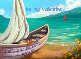 Push the Boat Out Together - Valentine