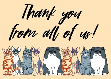 Thank You From All Of Us Cats