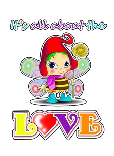 Fairy card - It's all about the LOVE!