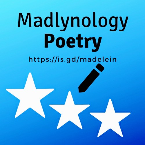 Madlynology Poetry