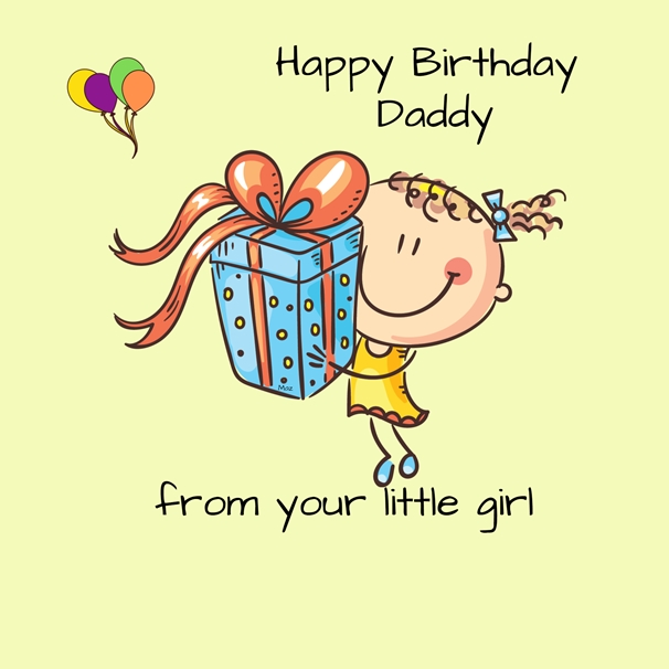 Her Nibs  Birthday Daddy from your little girl   personalised online greeting card