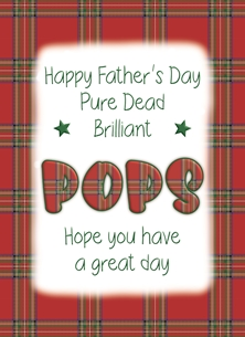Happy Father's Day Pops - Scottish Banter Greetings Card