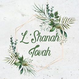 L'Shanah Tovah Happy New Year