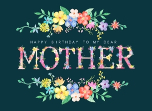 birthday Mother, Mum personalised online greeting card
