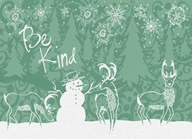 Black Bunny Designs and Greetings Be Kind Holiday Card - Green christmas Holiday cards, Christmas cards, Winter Solstice, Christmas trees, pine trees, snowflakes, snow, winter, winter solstice, reindeer, kindness, happy holidays, Happy Merry personalised online greeting card