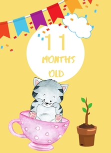 Her Nibs  Kids Milestone (Animals)  Cat in cup,Banner,Milestone 11 months, Colourful,Plant, personalised online greeting card