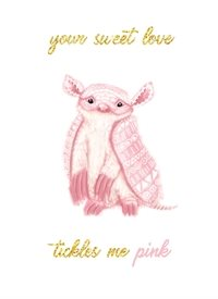 General armadillo, pink fairy, pink, fairy, love, couples, sweethearts, animal lover, Argentina, exotic animals, cute, sweet, glitter, gold, valentines,#crush, mother, father, grandmother, grandfather,  daughter, quirky, boho, bohemian, shabby chic, pastel, romance, mother's day personalised online greeting card