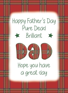 Happy Father's Day Dad - Personalised Scottish Banter Greetings Card