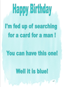 Birthday For Him Blue Text Humorous  personalised online greeting card