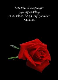 Sympathy Red Rose Sad mum z%a personalised online greeting card