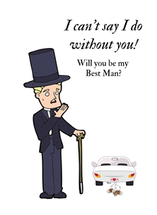 Her Nibs  Will you be my Best Man? Wedding For Him Wedding Suit Car walking stick tin cans White Black Yellow  personalised online greeting card