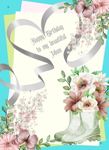 Birthday For Her Mum Flowers Boots Ribbon Heart Blue Green Pink Yellow Birthday  personalised online greeting card