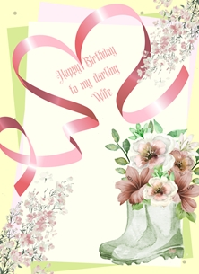 Birthday For Her Wife Flowers Boots Heart Ribbon Pink Yellow Green Birthday  personalised online greeting card
