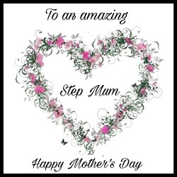 Elegant cards  Mother's Day  Mothers Step mum , Mum , love , personalised online greeting card