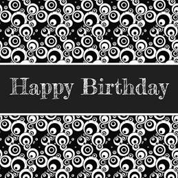 Birthday for-him, for-her, black, white, pattern personalised online greeting card