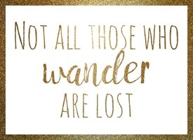 General NOT ALL THOSE WHO WONDER ARE LOST quote team raluca curcan made with love  gold glitter landscape motivation empowerment  bling z%a personalised online greeting card