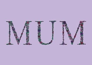 Mothers mum mother's day mom mummy birthday floral flowers daisy gerbera green pink purple garden chintz pretty thank you personalised online greeting card