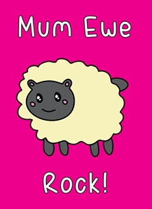 Mothers birthday Mum ewe rock sheep lamb mum kawaii pun cute funny birthday mother's day new mum thank you personalised online greeting card