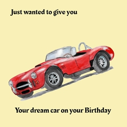 Her Nibs  Birthday Dream Car  Birthday For Him Car Red  personalised online greeting card