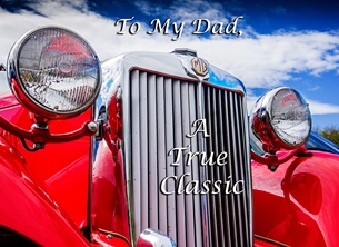 Fathers birthday  dad, photograph, car, classic-car, for-him personalised online greeting card