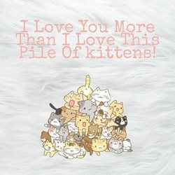 General kittens i love you valentines birthday  personalised online greeting card