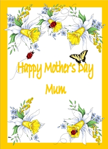 Mothers For Her Mother's Day Flowers Daffodil Lady Bird Butterfly Yellow White Red Black Orange  personalised online greeting card
