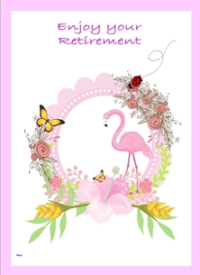 retirement  greeting cards by Her Nibs  Retirement For - Her Flamingo butterfly garland flowers pink white yellow green Wholesale Enjoy your retirement