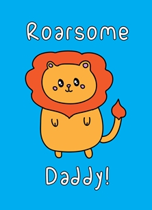 Fathers birthday Roarsome daddy, awesome father's day Dad, dad daddy papa kawaii pun cute funny birthday personalised online greeting card