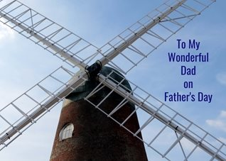 Fathers dad  Dad windmill for-him personalised online greeting card