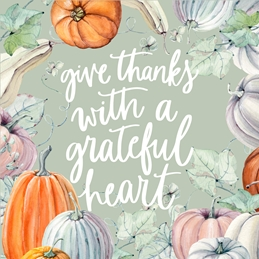 Give Thanks With A Joyful Heart