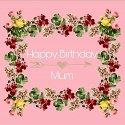 Birthday beautiful mum  personalised online greeting card