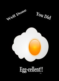 Her Nibs  Well done you did Egg-cellent congratulations  Egg white yellow black funny  z%a personalised online greeting card