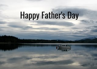 fathers Father lakes boats clouds for-him personalised online greeting card