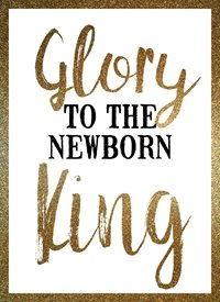Christmas glory to the newborn king merry greeting  raluca curcan  christian z%a personalised online greeting card