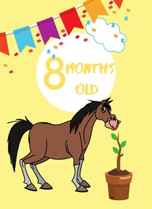 Horse,Banner,Milestone 8 months,Colourful,Plant, personalised online greeting card