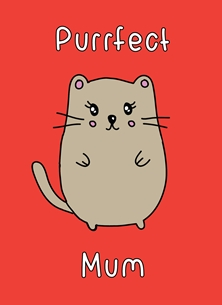 Mothers birthday Purrfect mum cat kitten kitty feline mummy mommy mom kawaii pun cute funny birthday mother's day new mum thank you personalised online greeting card