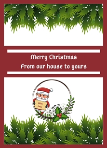 Her Nibs  From our house to yours Santa Claus,Holly, personalised online greeting card