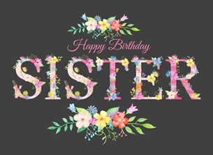 birthday Sister, Floral, Flowers, personalised online greeting card