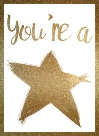 General you are a star empowerment inspiration raluca curcan made with love greeting gold glitter z%a personalised online greeting card