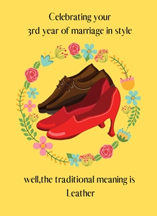 Her Nibs  3rd Anniversary ~ Leather Leather Shoes,Garland, personalised online greeting card